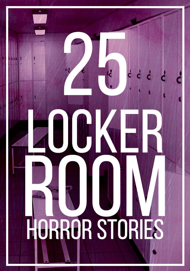 25 Ridiculous Locker Room Stories You Won t Believe. 19 Things All Former Athletes Will Miss For The Rest Of Their