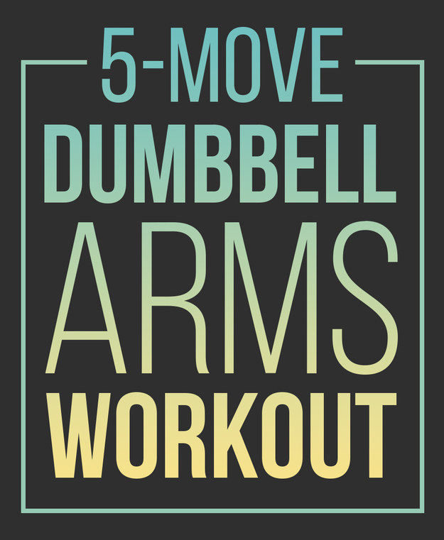 Living Healthy   Family Health. Here s An Amazing And Simple Dumbbell Workout For Your Arms